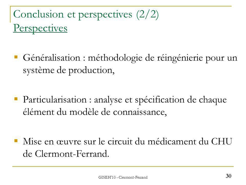 Généralisation : méthodologie de réingénierie pour un système de production, Particularisation : analyse et spécification de chaque élément du modèle de connaissance, Mise en œuvre sur le circuit du médicament du CHU de Clermont-Ferrand.