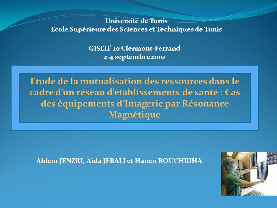 Etude de la mutualisation des ressources dans le cadre dun réseau détablissements de santé : Cas des équipements dImagerie par Résonance Magnétique GI
