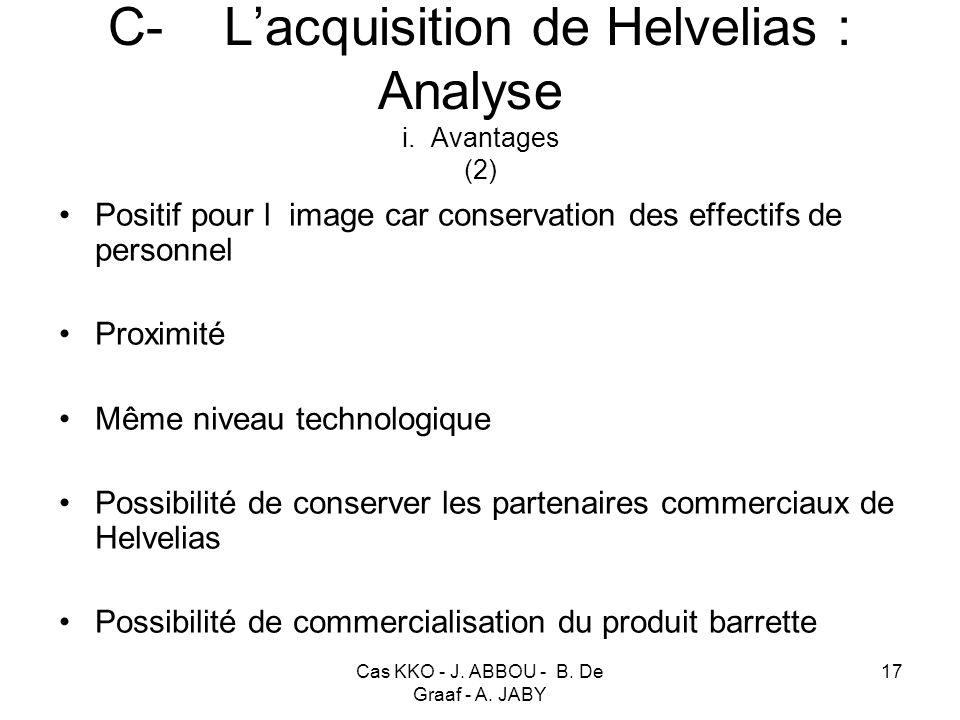 Cas KKO - J. ABBOU - B. De Graaf - A. JABY 17 C- Lacquisition de Helvelias : Analyse i. Avantages (2) Positif pour l image car conservation des effect