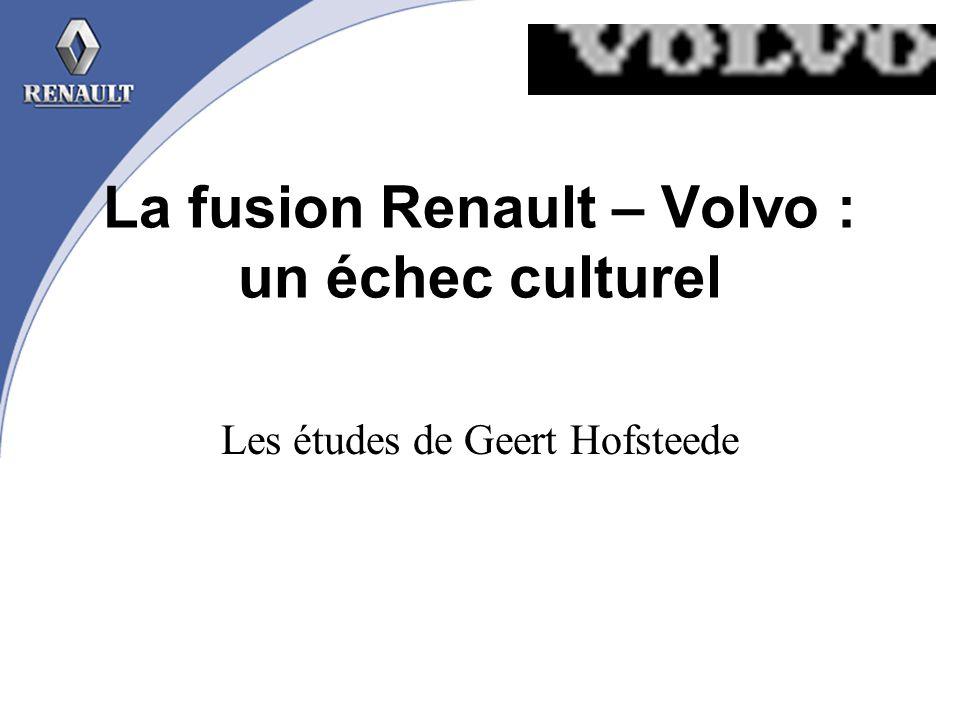 La fusion Renault – Volvo : un échec culturel Les études de Geert Hofsteede