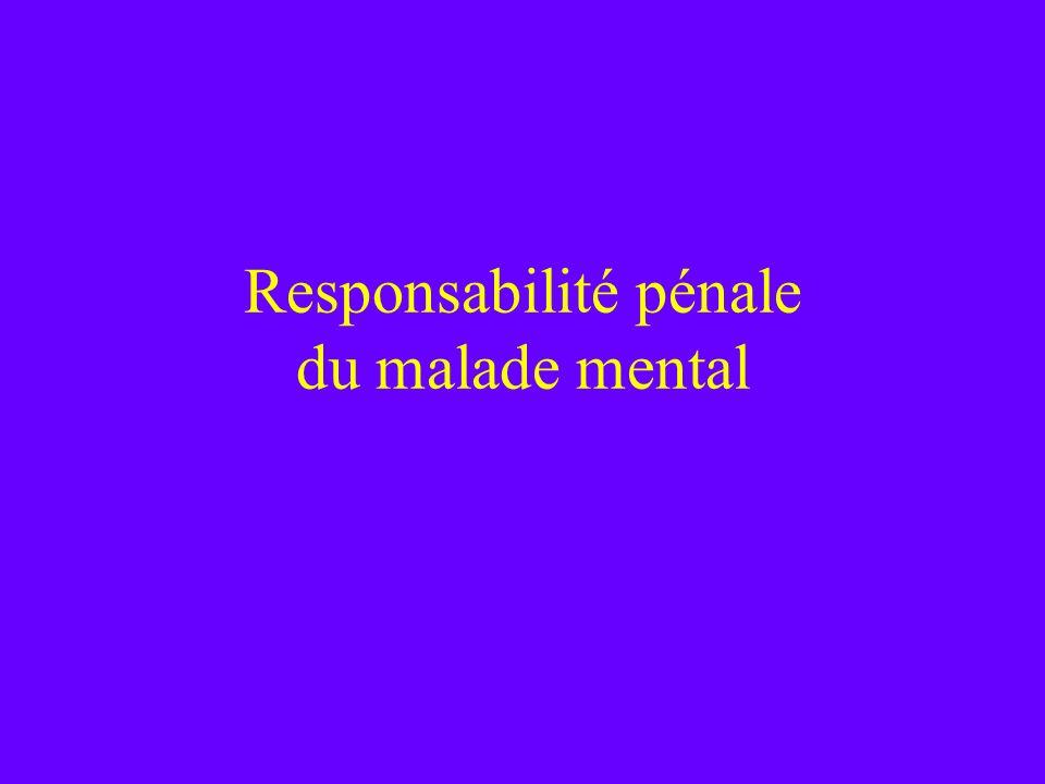 Responsabilité pénale du malade mental