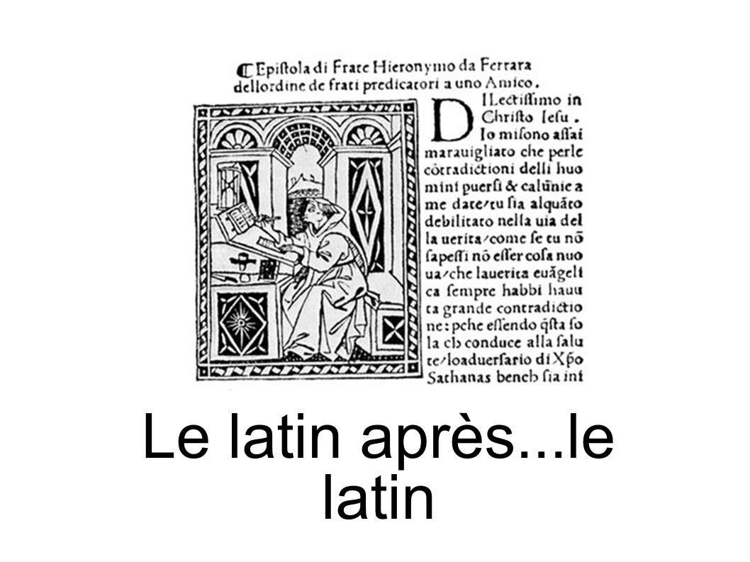 Le latin après...le latin