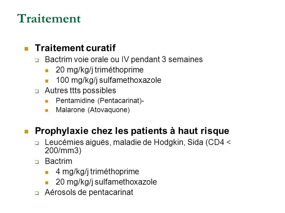 Traitement Traitement curatif Bactrim voie orale ou IV pendant 3 semaines 20 mg/kg/j triméthoprime 100 mg/kg/j sulfamethoxazole Autres ttts possibles