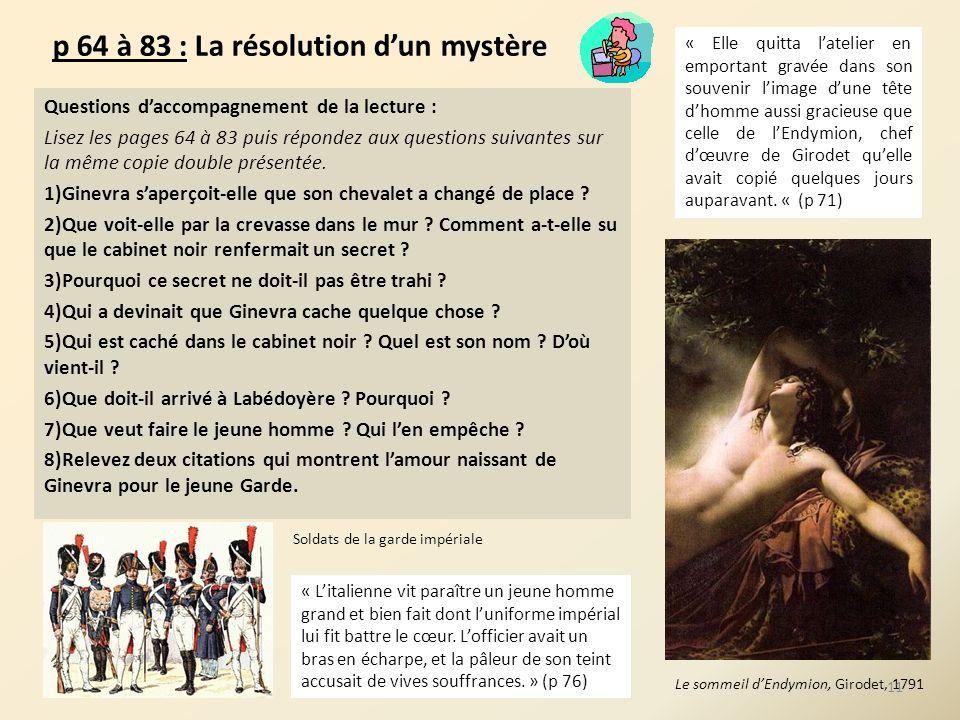 p 64 à 83 : La résolution dun mystère Questions daccompagnement de la lecture : Lisez les pages 64 à 83 puis répondez aux questions suivantes sur la m