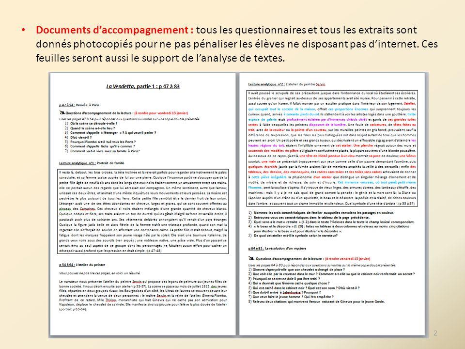 Documents daccompagnement : tous les questionnaires et tous les extraits sont donnés photocopiés pour ne pas pénaliser les élèves ne disposant pas din
