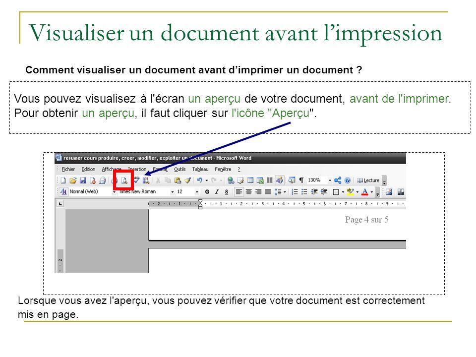 Visualiser un document avant limpression Comment visualiser un document avant dimprimer un document ? Vous pouvez visualisez à l'écran un aperçu de vo