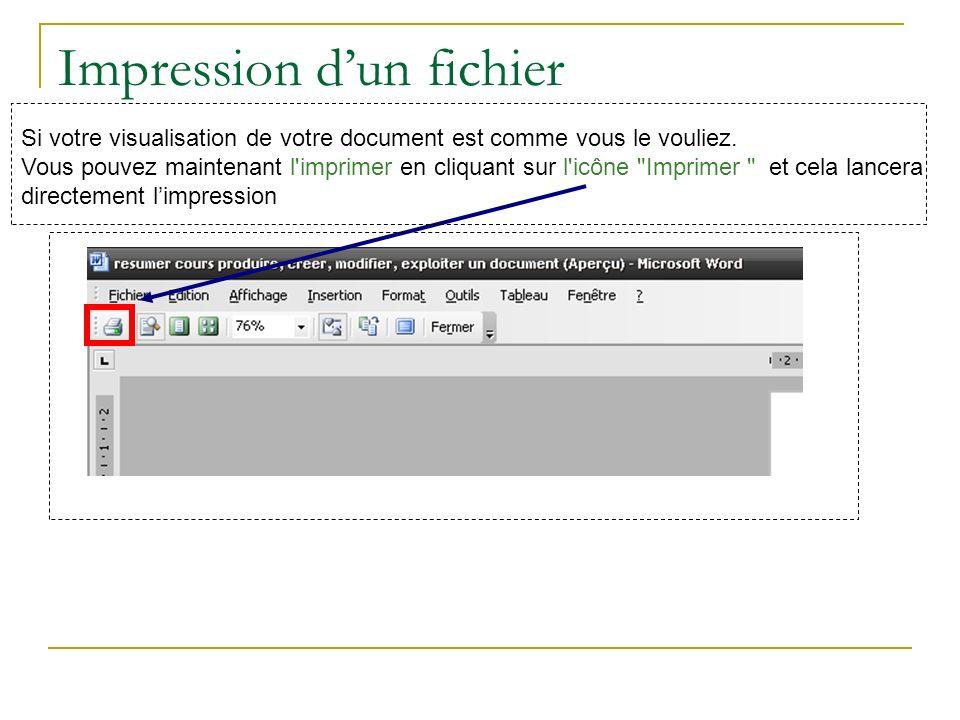 Impression dun fichier Si votre visualisation de votre document est comme vous le vouliez.