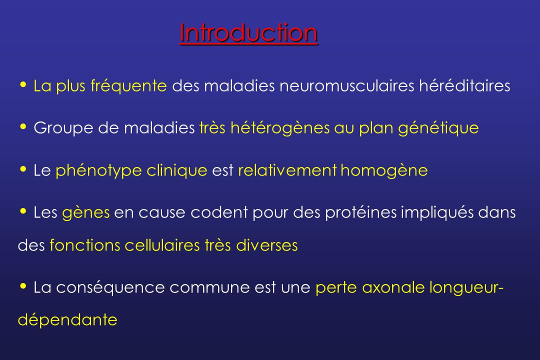 La classification prend en compte… Le mode de transmission Les résultats de lexamen électroneuromyographique Le gène muté