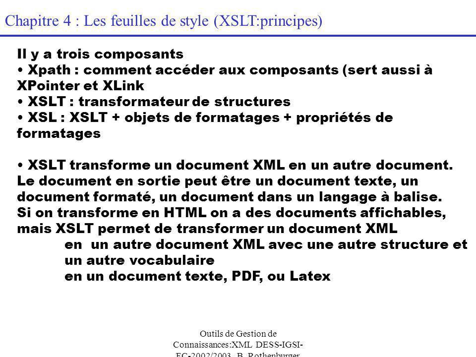 Outils de Gestion de Connaissances:XML DESS-IGSI- FC-2002/2003 B.