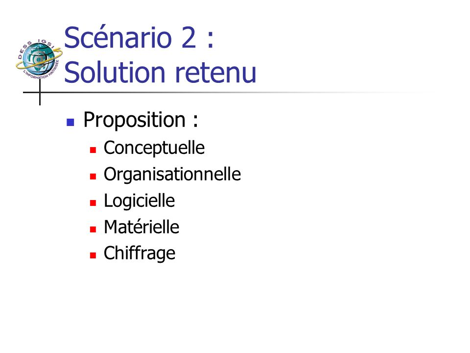 Scénario 2 : Solution retenu