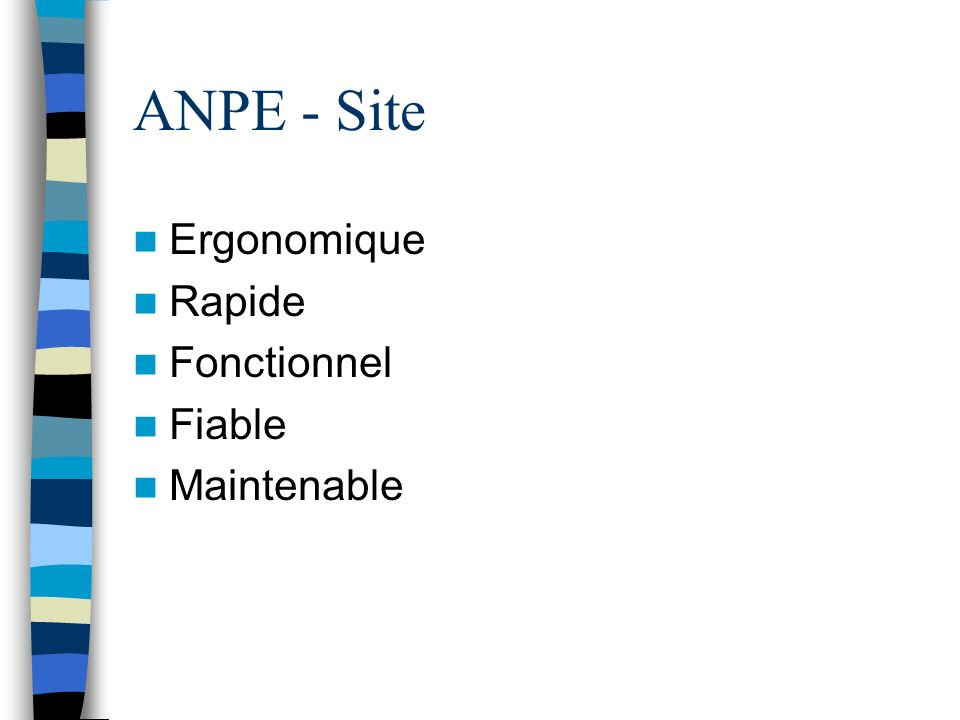 ANPE - Site Ergonomique Rapide Fonctionnel Fiable Maintenable