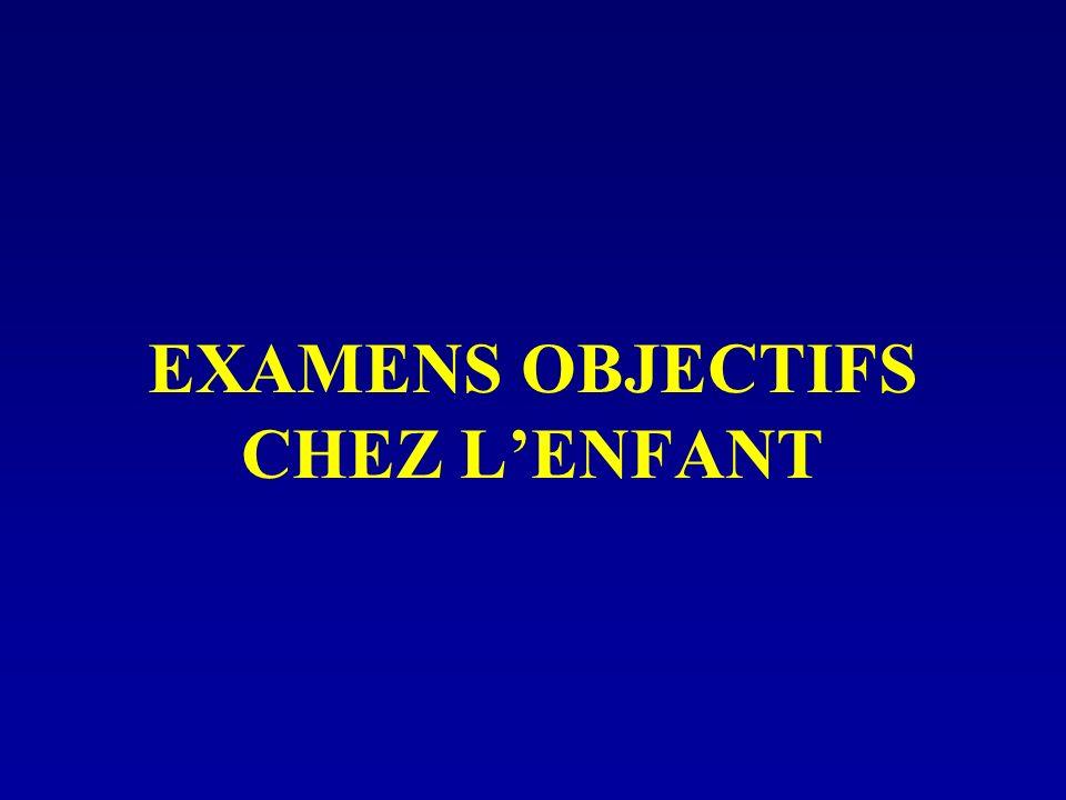 EXAMENS OBJECTIFS CHEZ LENFANT