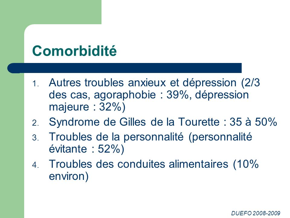 DUEFO 2008-2009 Comorbidité 1.