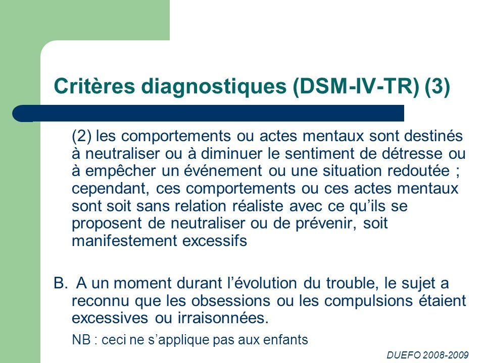 DUEFO 2008-2009 Critères diagnostiques (DSM-IV-TR) (4) C.