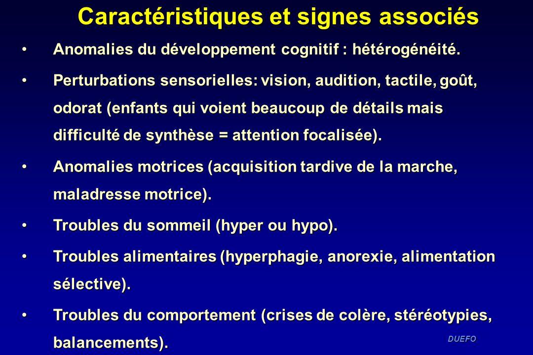 DUEFO DUEFO Caractéristiques et signes associés Anomalies du développement cognitif : hétérogénéité.Anomalies du développement cognitif : hétérogénéit