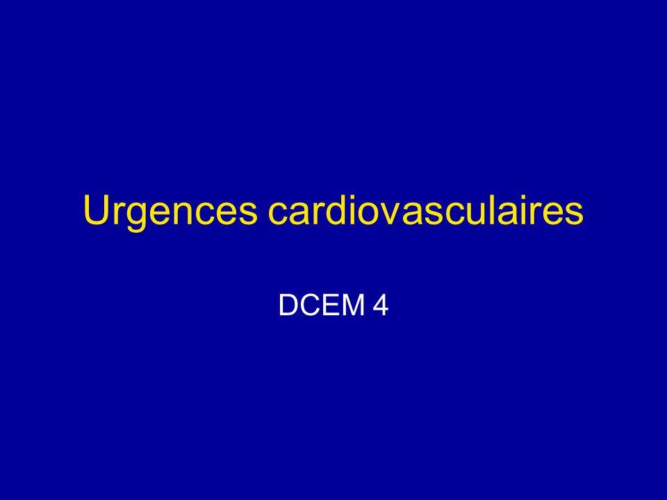 Urgences cardiovasculaires DCEM 4