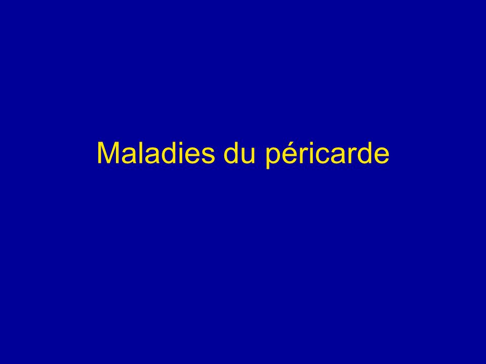 Maladies du péricarde