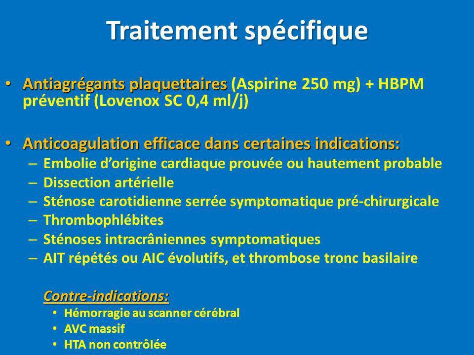 Traitement spécifique Antiagrégants plaquettaires Antiagrégants plaquettaires (Aspirine 250 mg) + HBPM préventif (Lovenox SC 0,4 ml/j) Anticoagulation