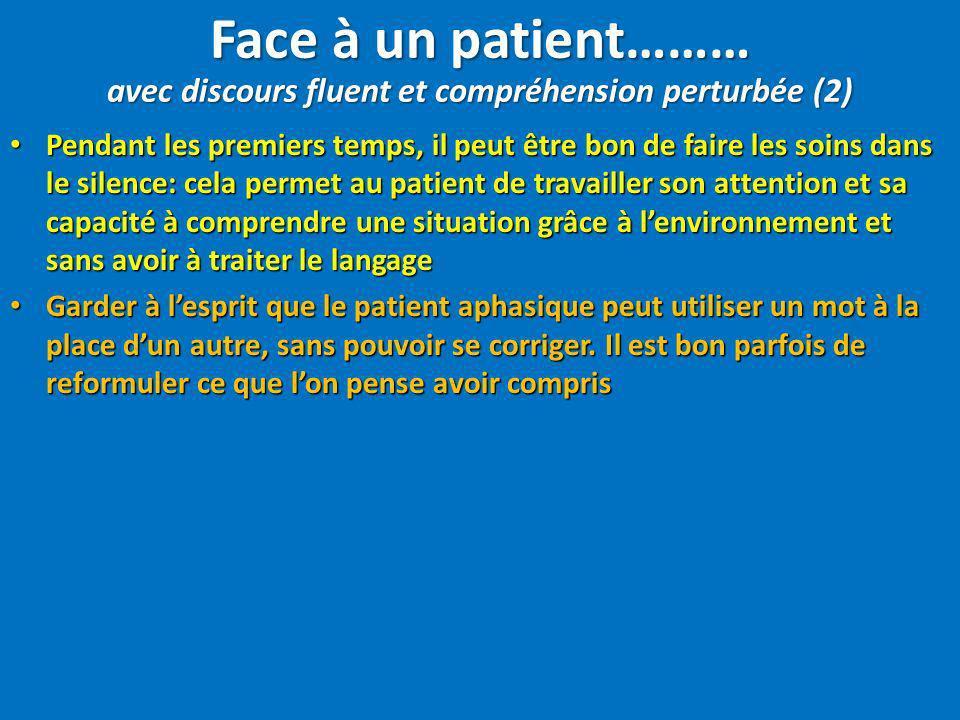 Pendant les premiers temps, il peut être bon de faire les soins dans le silence: cela permet au patient de travailler son attention et sa capacité à c