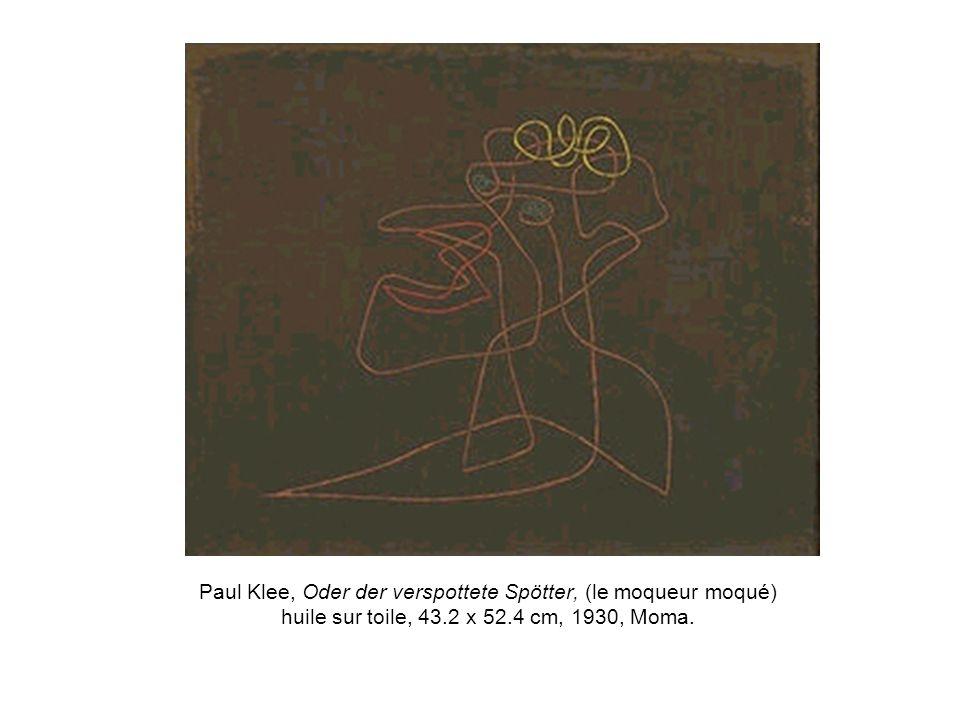 Paul Klee, Oder der verspottete Spötter, (le moqueur moqué) huile sur toile, 43.2 x 52.4 cm, 1930, Moma.