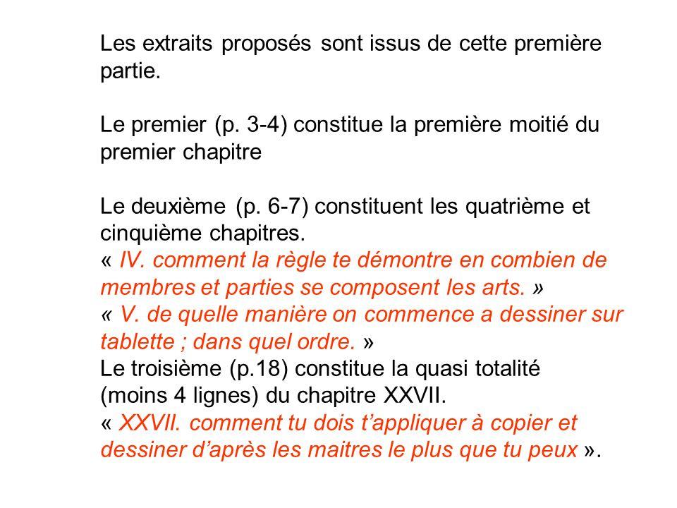 Les extraits proposés sont issus de cette première partie. Le premier (p. 3-4) constitue la première moitié du premier chapitre Le deuxième (p. 6-7) c