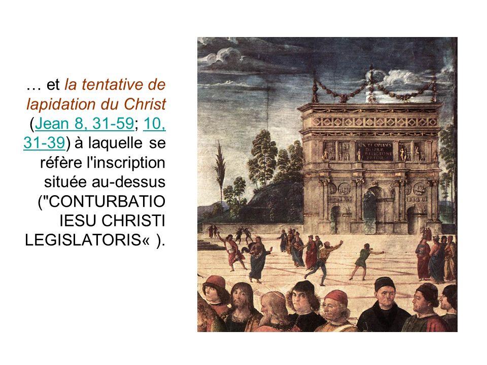 … et la tentative de lapidation du Christ (Jean 8, 31-59; 10, 31-39) à laquelle se réfère l'inscription située au-dessus (