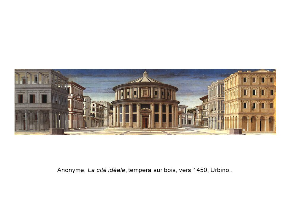 Anonyme, La cité idéale, tempera sur bois, vers 1450, Urbino..