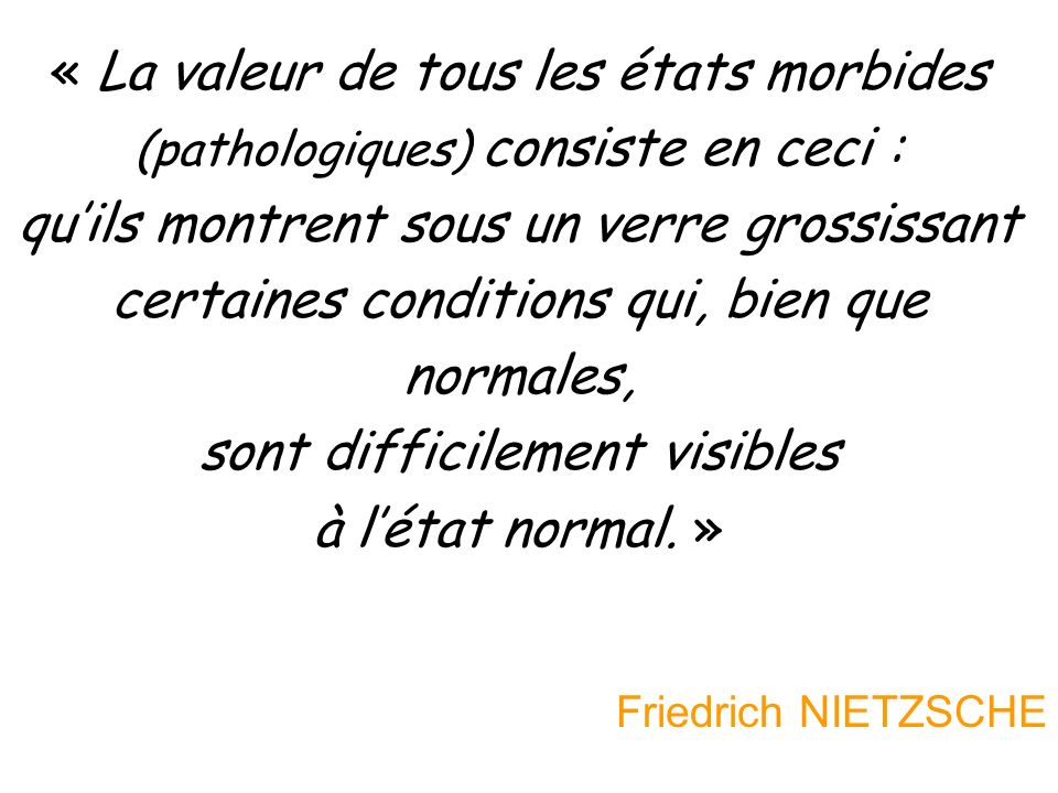 Critères du normal : Norme statistique Considère normale la moyenne chiffrée des résultats, à un test dintelligence, par exemple.