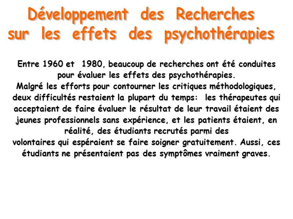 Entre 1960 et 1980, beaucoup de recherches ont été conduites pour évaluer les effets des psychothérapies. Malgré les efforts pour contourner les criti