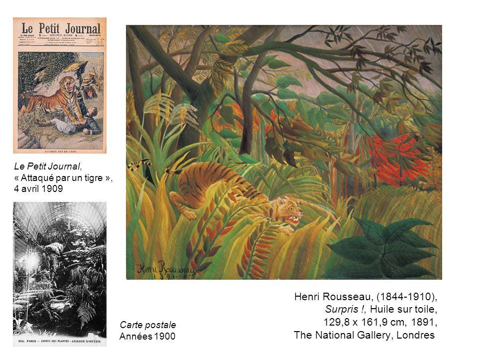 Henri Rousseau, (1844-1910), Surpris !, Huile sur toile, 129,8 x 161,9 cm, 1891, The National Gallery, Londres Le Petit Journal, « Attaqué par un tigr