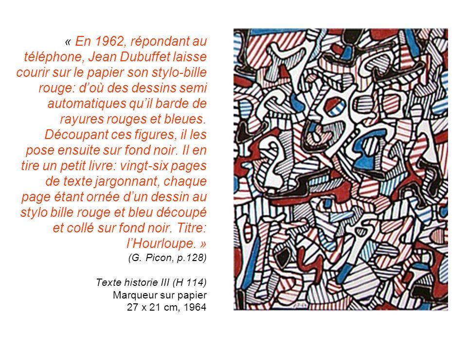 « En 1962, répondant au téléphone, Jean Dubuffet laisse courir sur le papier son stylo-bille rouge: doù des dessins semi automatiques quil barde de ra