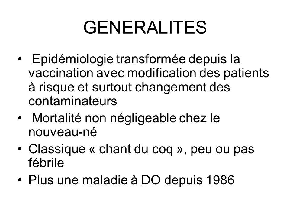 vaccination Vaccins: Acellulaires ( Ag purifiés): INFANRIX, PENTAVAC, PENTACOQ Calendrier vaccinal: 2, 3, 4 mois 16-18mois 11-13 ans Rappel tout les 10 ans DTP Foyers susceptibles davoir un enfant Si grossesse revacciner lentourage et vacciner la mère après naissance -Professionnels de santé -Delai mini DTP et DTPC 2 ans
