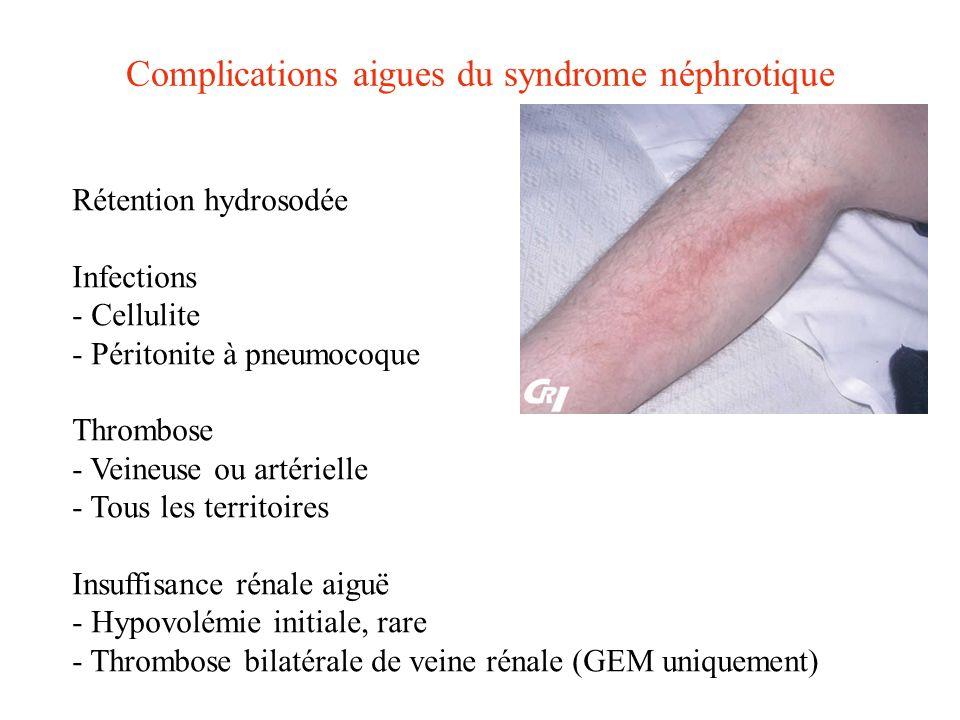 Rétention hydrosodée Infections - Cellulite - Péritonite à pneumocoque Thrombose - Veineuse ou artérielle - Tous les territoires Insuffisance rénale a