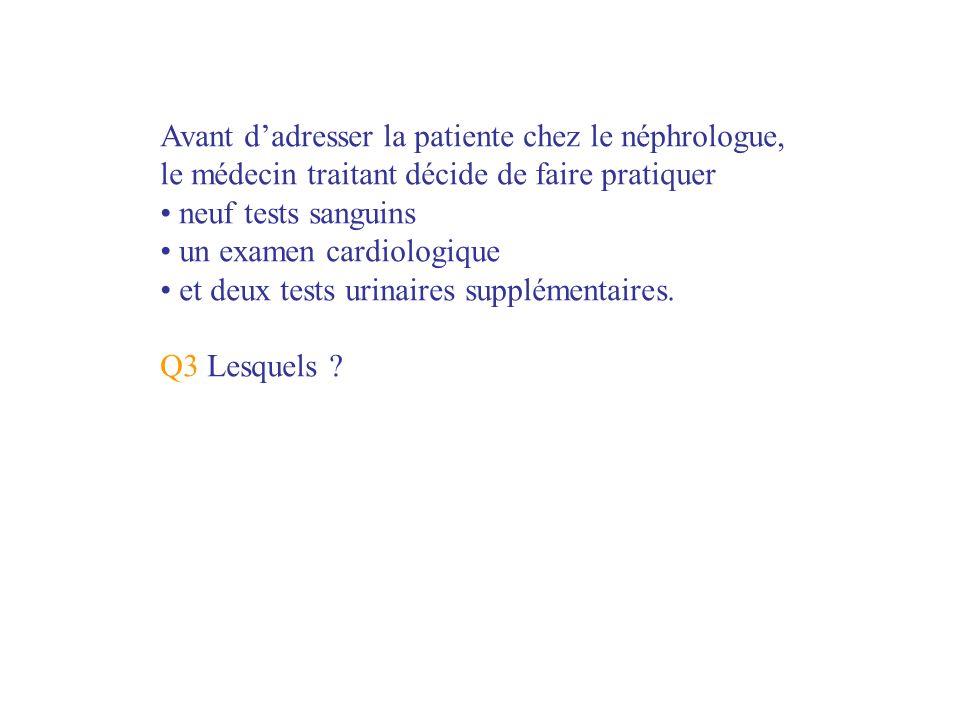 Observation 2 Question 1 Quel information clinique supplémentaire vous semble nécessaire dans limmédiat .