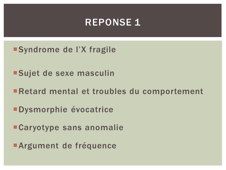 Intelligence normale Syndrome FXTAS Fragile X associated Tremor Ataxia Syndrome Quand répétition entre 70 et 199 CGG > 50 ans (75% des hommes >80 ans) Ataxie cérébelleuse Tremblement intentionnel +/- neuropathie sensitivo-motrice, dysautonomie, déclin cognitif REPONSE 5