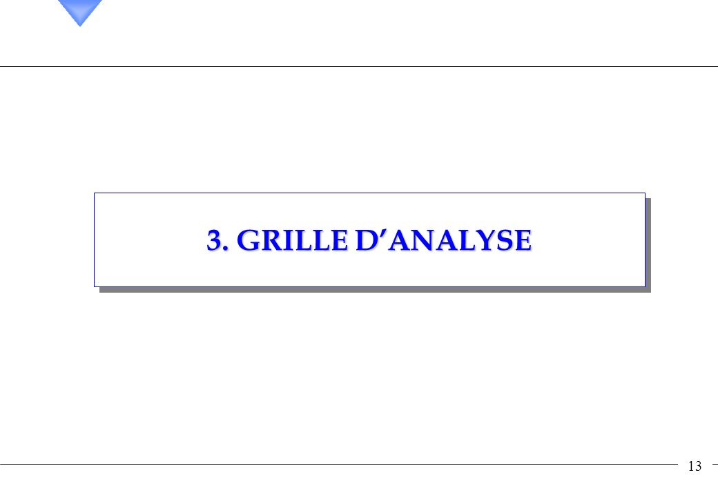 13 3. GRILLE DANALYSE