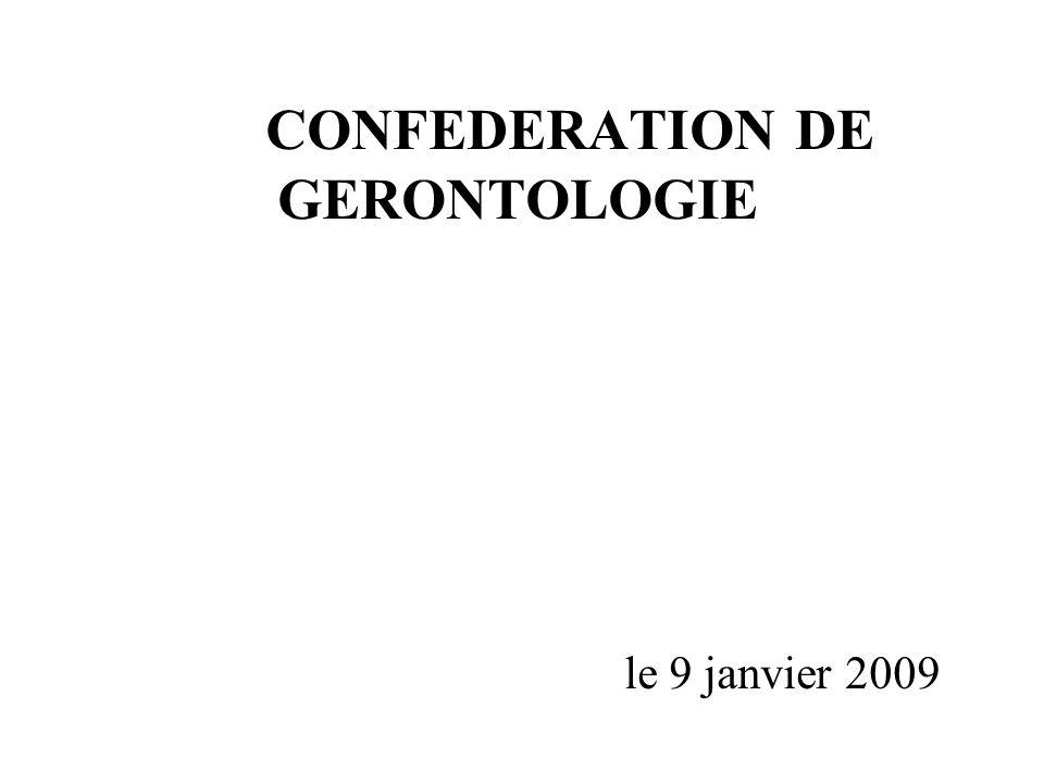CONFEDERATION DE GERONTOLOGIE le 9 janvier 2009