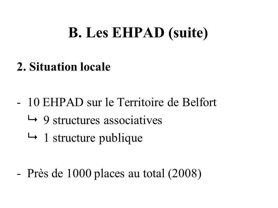 B. Les EHPAD (suite) 2.