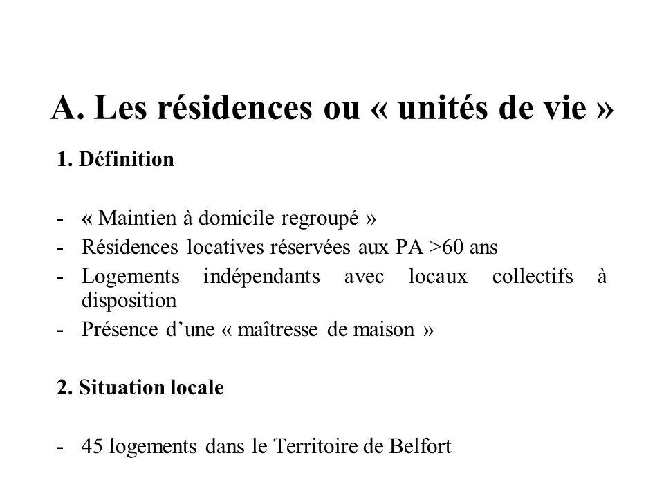 A. Les résidences ou « unités de vie » 1.