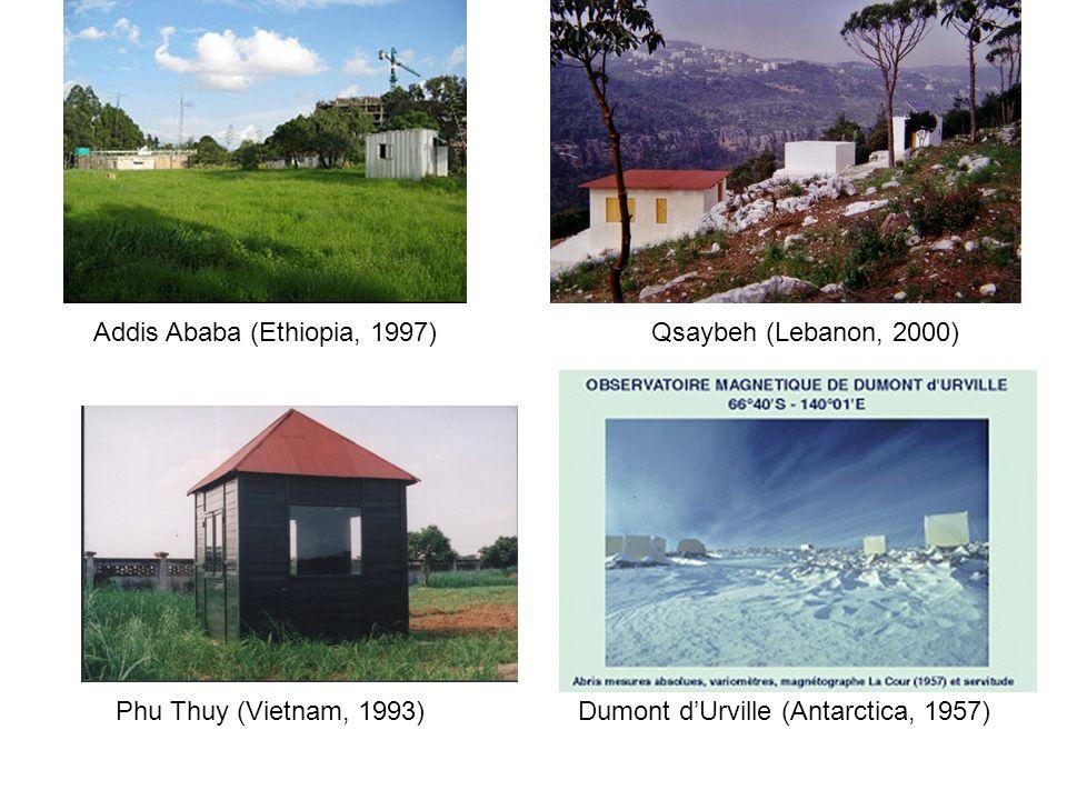 Addis Ababa (Ethiopia, 1997) Phu Thuy (Vietnam, 1993) Qsaybeh (Lebanon, 2000) Dumont dUrville (Antarctica, 1957)