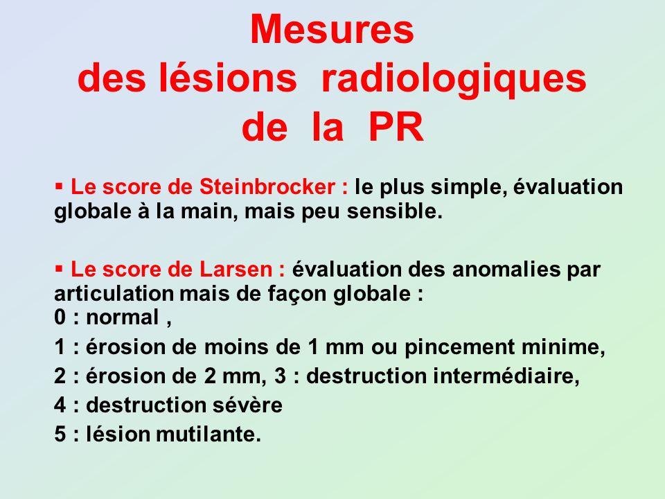 Le score de Steinbrocker : le plus simple, évaluation globale à la main, mais peu sensible. Le score de Larsen : évaluation des anomalies par articula
