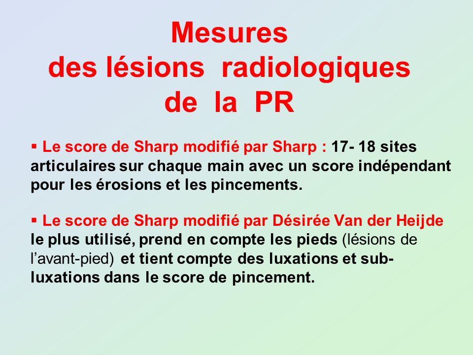 Le score de Sharp modifié par Sharp : 17- 18 sites articulaires sur chaque main avec un score indépendant pour les érosions et les pincements. Le scor