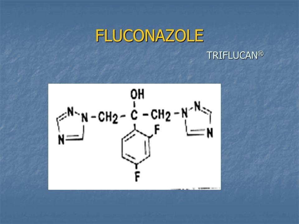 FLUCONAZOLE TRIFLUCAN ®