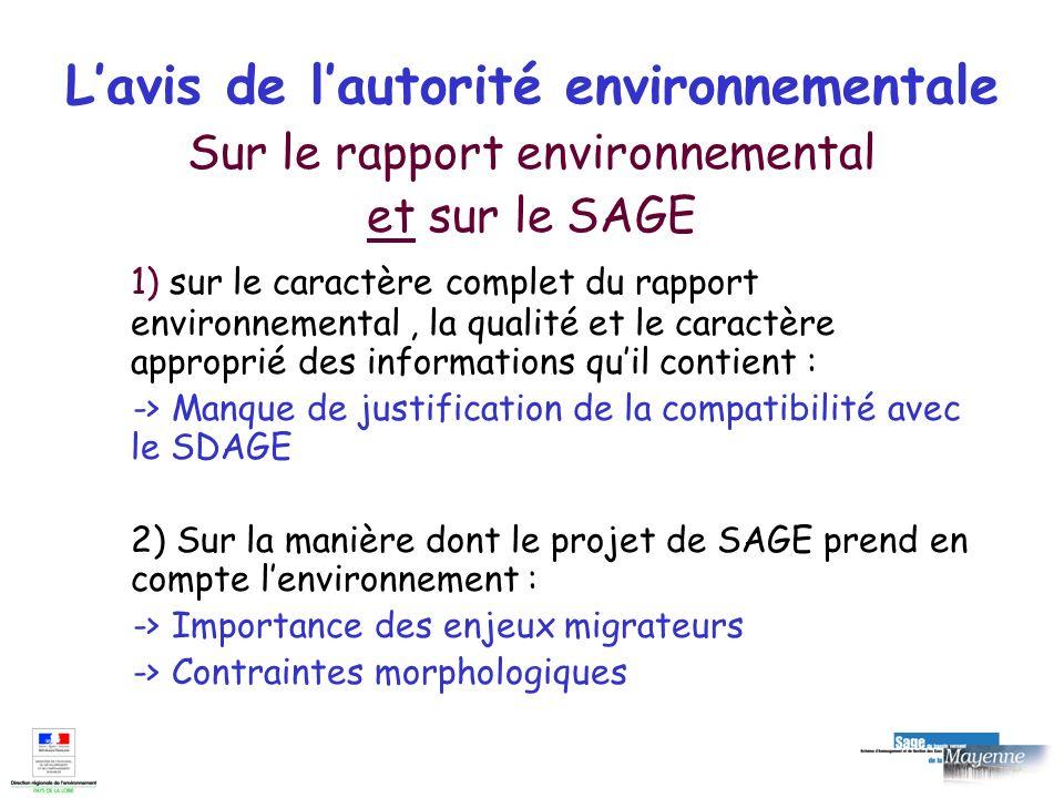 Lavis de lautorité environnementale Sur le rapport environnemental et sur le SAGE 1) sur le caractère complet du rapport environnemental, la qualité e