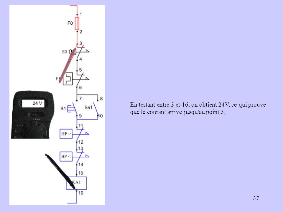 37 En testant entre 3 et 16, on obtient 24V, ce qui prouve que le courant arrive jusqu'au point 3.