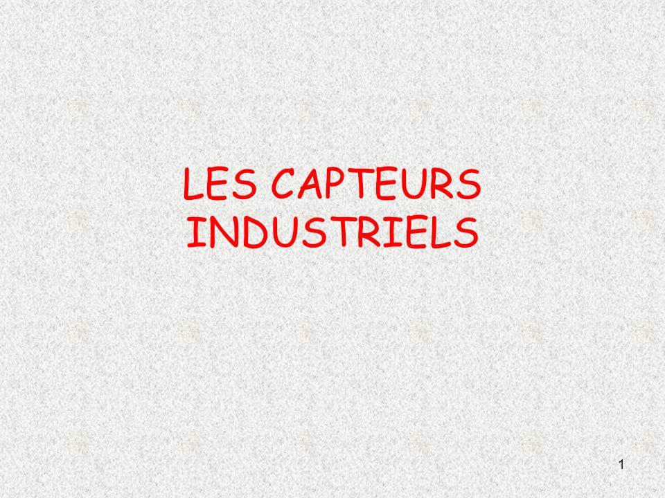 1 LES CAPTEURS INDUSTRIELS