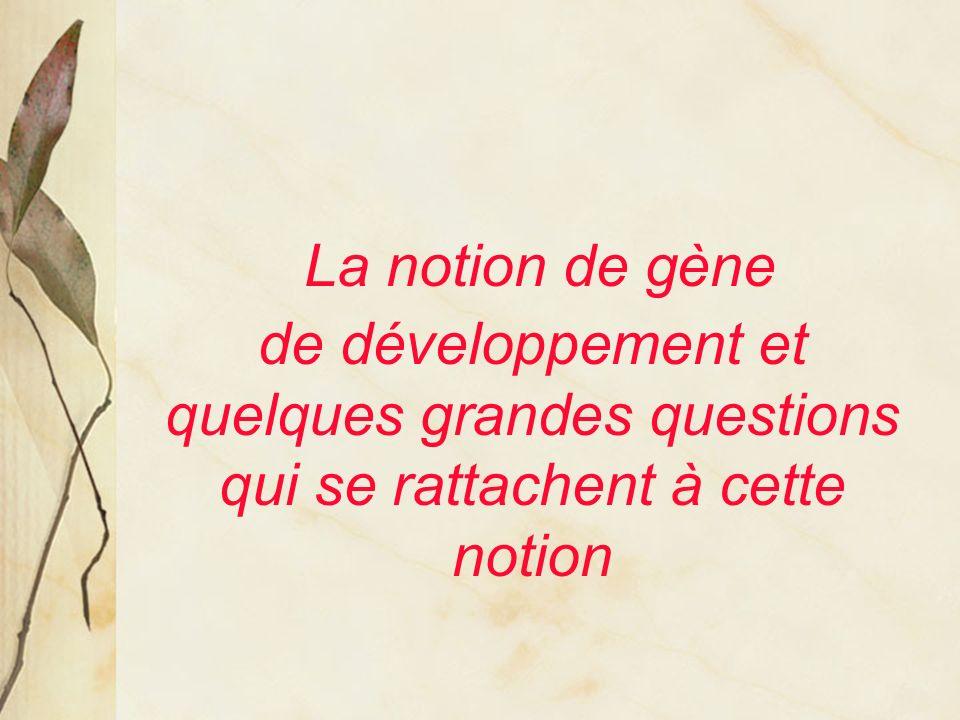 « gènes du développement » versus « gènes de ménage »