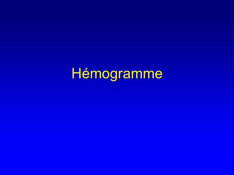 Principales indications de lhémogramme Devant un symptôme évocateur / complication –Syndrome anémique –Syndrome infectieux –Syndrome hémorragique –Syndrome tumoral (ADENOPATHIE ou de SPLENOMEGALIE) –ICTERE –Insuffisance rénale aiguë Systématique –Grossesse –Médecine du travail –Prêt bancaire… + suivis de traitements Frottis sanguin: devant toute anomalie de lhémogramme