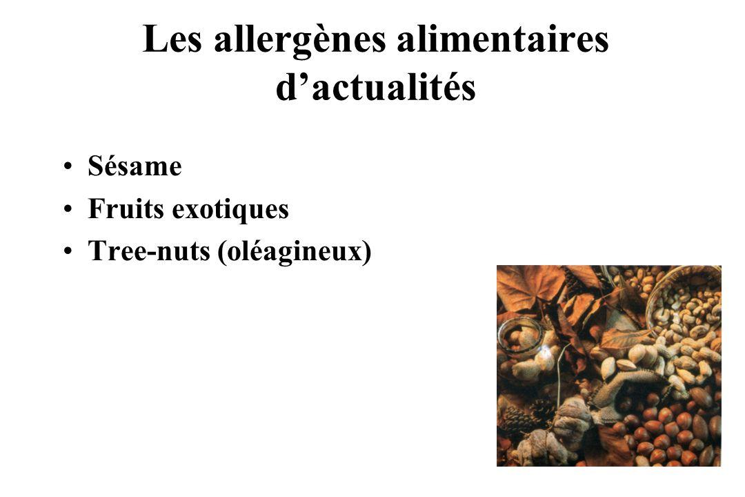 Sésame Fruits exotiques Tree-nuts (oléagineux) Les allergènes alimentaires dactualités
