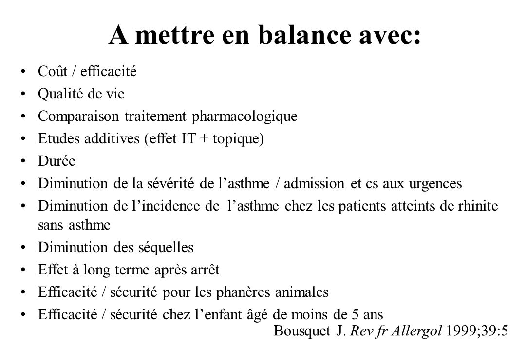A mettre en balance avec: Coût / efficacité Qualité de vie Comparaison traitement pharmacologique Etudes additives (effet IT + topique) Durée Diminuti